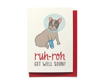 Funny Get Well Card - Funny Sympathy Card - Ruh-Roh - Dog in Cone - Get Well Soon