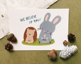 We Believe In You - Squeaky Postcard