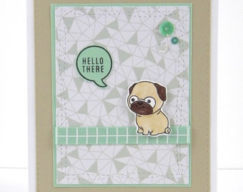 Pug Hello Card, Pug Handmade Card, Pug Greeting Card