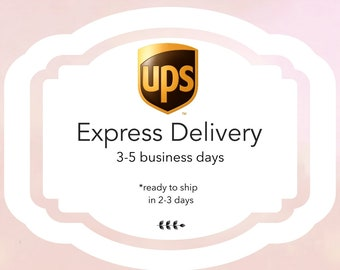 UPS Express Delivery, 3-5 business days delivery, Upgrade delivery option, Ready to ship in 2-3 business days