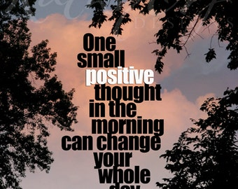 One small positive thought print