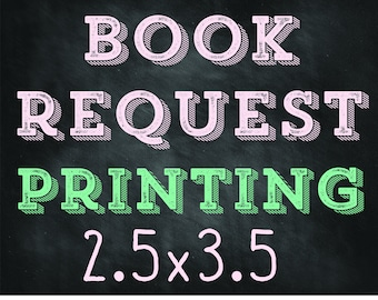 BOOK REQUEST Insert Printing - 2.5x3.5