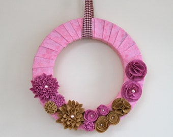 16 Inch Spring Wreath Wrapped in Pink - Rasberry and Warm Brown Felt Flowers - Ready to Ship