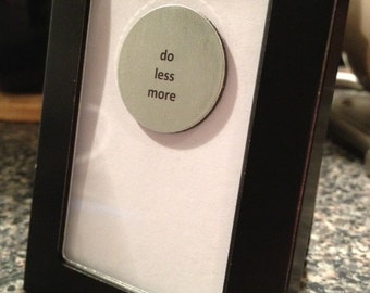 Quote | Magnet | Frame - Do More Less