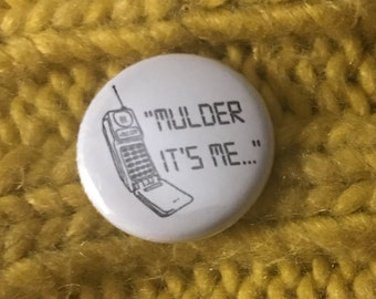 X-Files Mulder It's Me Badge