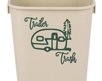 Trailer trash decal, trailer trash can, Garbage decal, Camping Decal, Camper Trash Can Decal, camper decal, camper trailer, vinyl decal
