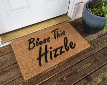 Bless This Hizzle Welcome Mat
