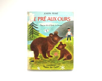 Le Pre Aux Ours by Joseph Peyre Vintage French Children's Book