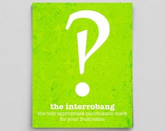 Interrobang Punctuation Grammar English Print Teacher Gifts for Teachers Typographic Print English Teacher Gifts Dorm Decor Office Decor