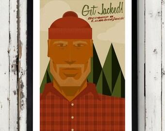 Get Jacked--Retro Lumberjack poster