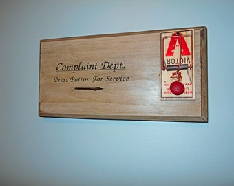 Complaint Dept Sign