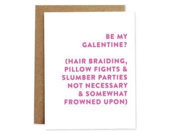 Galentine's Day Card, Galentine Card, Funny Valentine's Day Card, Valentine Card, Friendship Card, Card for Friend, Card for Girlfriend