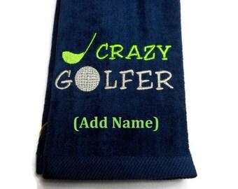 Golf towel, golfer gift, Crazy Golfer, embroidered towel, gift for him, gift for her, custom towel, funny towel, golf birthday, personalize