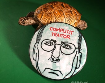 Complicit Traitor - Senator Mitch McConnell protest pin back button