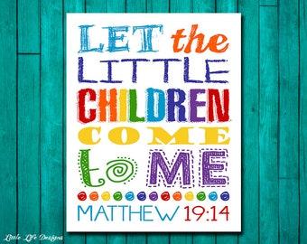 Let the little children come to me. Matthew 19:14 Childrens Church Decor. Christian Decor. Christian Wall Art. Sunday School Wall Art.