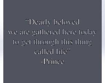 Dearly beloved... Prince