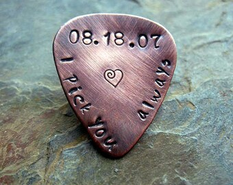 Personalized Guitar Pick, Hand Stamped, Custom Copper Guitar Pick, I Pick You Always, Hand Stamped, Mens Gift, Musical Gift, Wedding Date