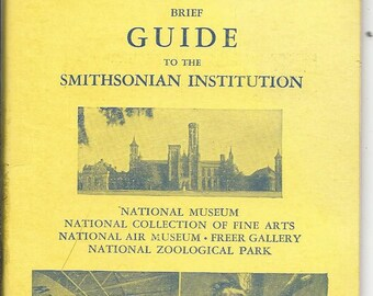 Vintage Brief Guide To The Smithsonian Institution Guide Book