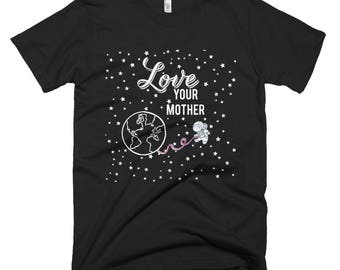 Love Your Mother Short-Sleeve T-Shirt