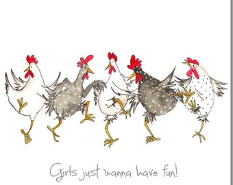 Chicken Card - Girls Just Wanna Have Fun Greeting Card - Birthday Card, For Her