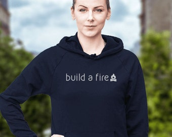 build a fire - Men's and Women's T-shirt, call to action! Get outside, short and long sleeved t-shirts