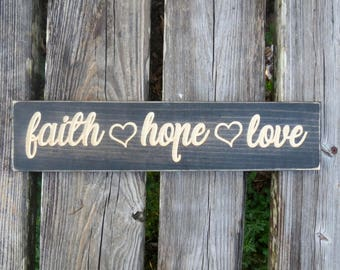 faith hope love sign,faith hope love,home decor,faith,love,hope,sign,wall decor,wood sign,inspirational sign,wedding gift,christian wall art