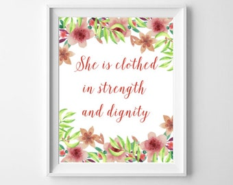 She Is Clothed In Strength And Dignity, Printable Art, Quote Art Print