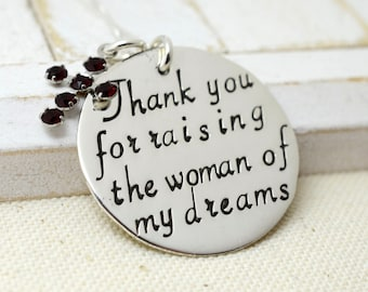 Thank You For Raising The Woman Of My Dreams - Mother Of The Bride - Mother Of The Groom - Mother In Law Wedding Necklace