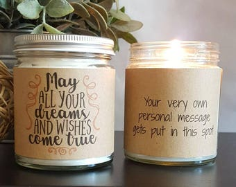 May All Your Dreams Come True, Scented Soy Candle, 8 oz Soy Candle, Personalized Candle, motivational gift, gift for her, Graduation Gift
