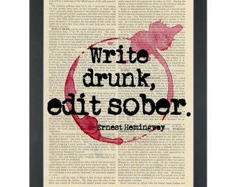 Write Drunk Edit Sober quote - Ernest Hemingway quote - Dictionary art prints