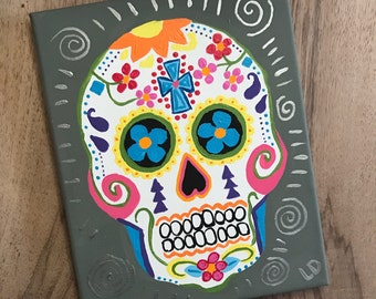 Day of the Dead Sugar Skull Calavera acrylic painting 8 by 10 canvas