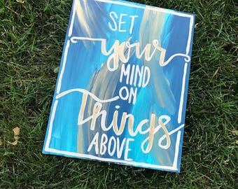 Set Your Mind on Things Above Canvas