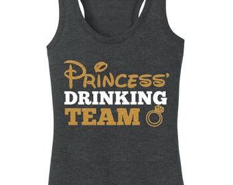 Princess Drinking Team drinking team epcot bride bachelorette Disney shirt tank top ladies and plus sizes misses glittery glitter drunk