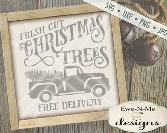 Christmas Tree SVG - Old Truck SVG - truck with christmas tree svg  - Commercial Use SVG - Fresh Cut Christmas Trees -  svg, dxf, png, jpg