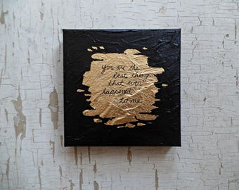 Anniversary gifts for men, for boyfriend, for her, Romantic gifts for him, Husband gift, You are the best thing unique gifts, Gold leaf art