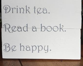 Drink Tea Sign