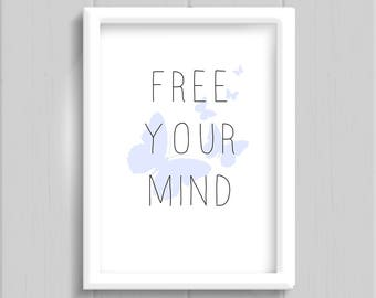 Free your mind, printable quote art decor