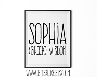 Sophia Name Meaning Art - Printable Baby Shower Gift - Nursery Printable Art - Digital Print - Nursery Decor - Typography Wall Decor