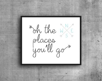 Oh The Places You'll Go, Digital Print, Art Print, Wall Decor