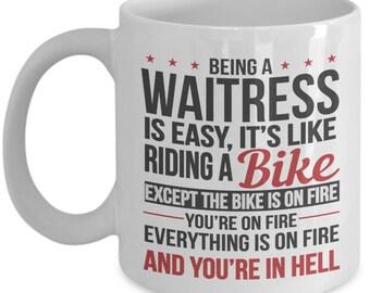 Gift for Waitress. Being a Waitress is Easy. Funny Waitress Mug. 11oz 15oz Coffee Mug.