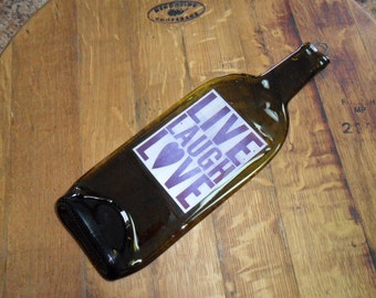 Melted Wine Bottle - Live, Laugh, Love