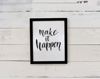 """Make it Happen Framed Reclaimed Wood Wall Art - 11""""x17"""""""