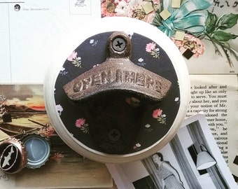 Floral Beer Opener, Wall Mount Bottle Opener, Cottage Chic Bar Accessories, Beer Gifts for Her
