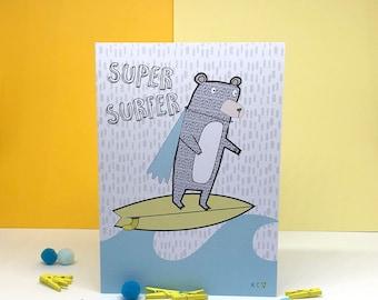 Super Surfer Card - Birthday Card - Surfing Bear - Surf Boy - Surf Girl - Surfboard - Surf Art - Waves