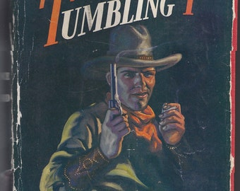 On the Trail of the Tumbling T