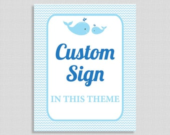 Custom Made Printable Sign, Blue Whale Baby Shower Table Sign, Party Decorations, Boy, DIY Printable