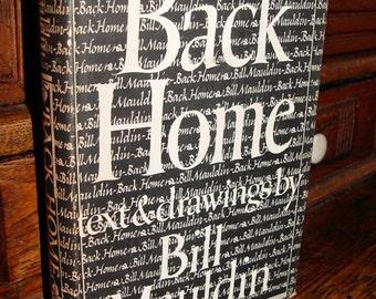 Back Home by Bill Mauldin ~ Post World War II Humor Life and Cartoons 1947
