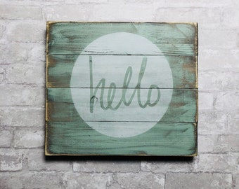 Hello, rustic wood sign, wooden sign, simple signs, rustic decor, handpainted sign, wood sign, hello sign