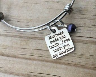 """Daughter in Law or Step Daughter Charm Bracelet- """"Marriage made you family, love made you my daughter"""" laser etched charm with accent bead"""