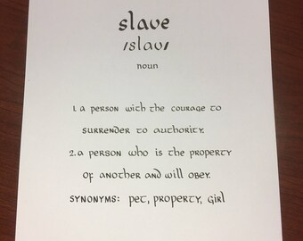 Calligraphy definition- slave